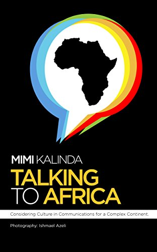 Talking to Africa: Considering Culture in Communications for a Complex Continent